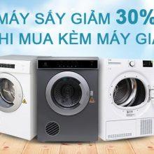 Ưu đãi khủng máy sấy giảm ngay 30% khi mua kèm máy giặt